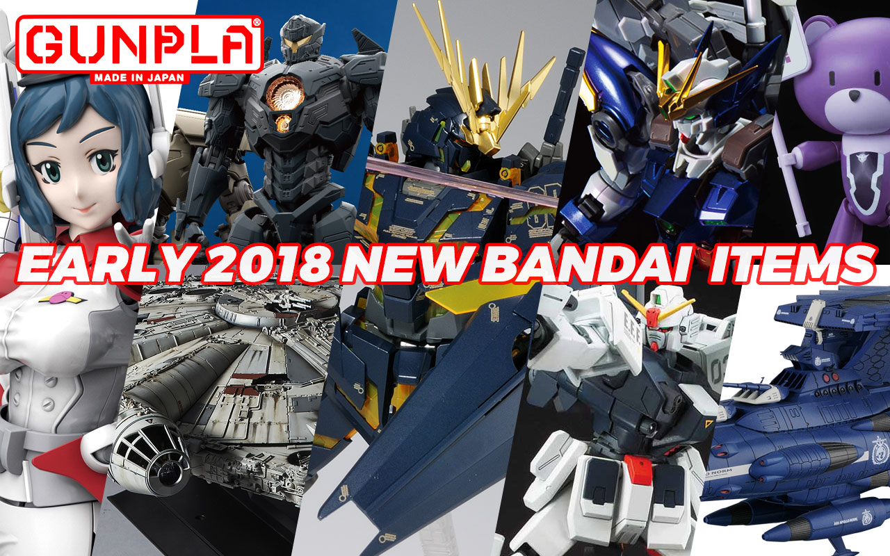 Bandai Hobby Early 2018 New Releases