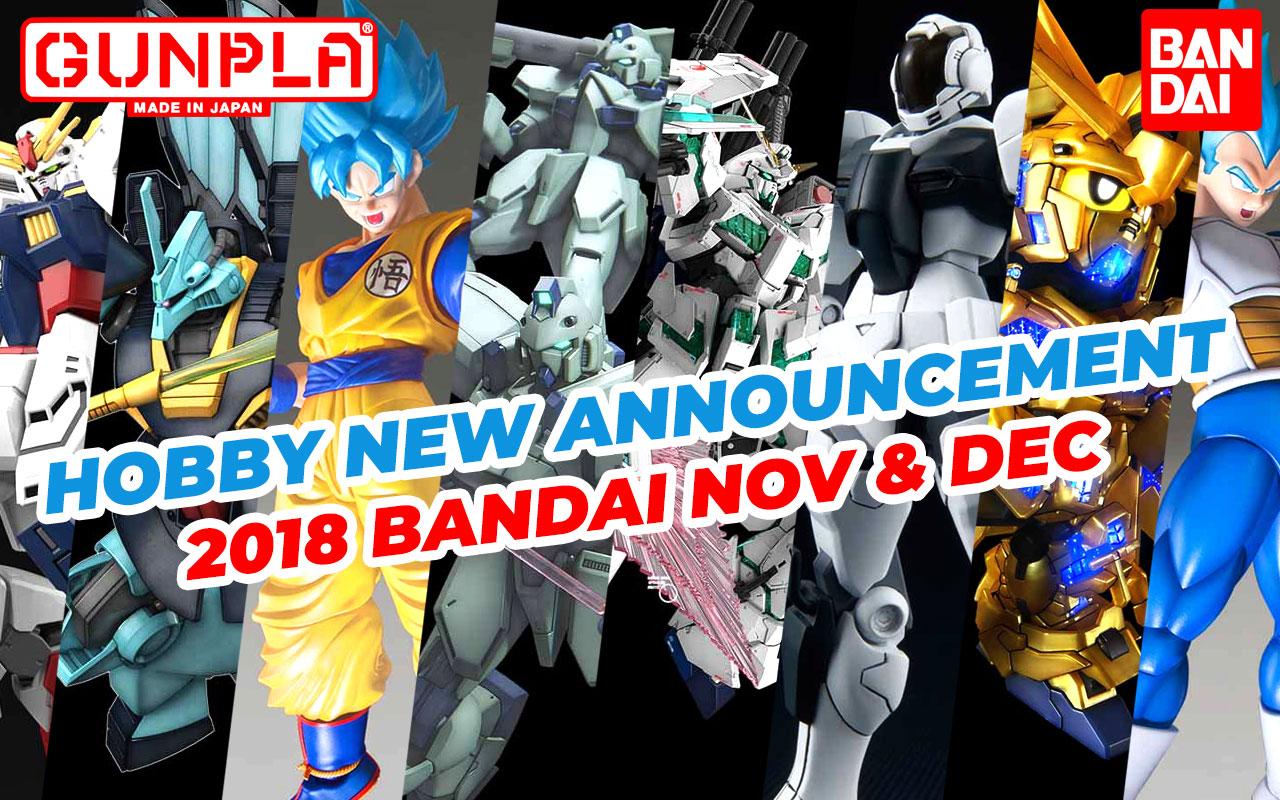 Hobby Items November & December 2018 New Announcement