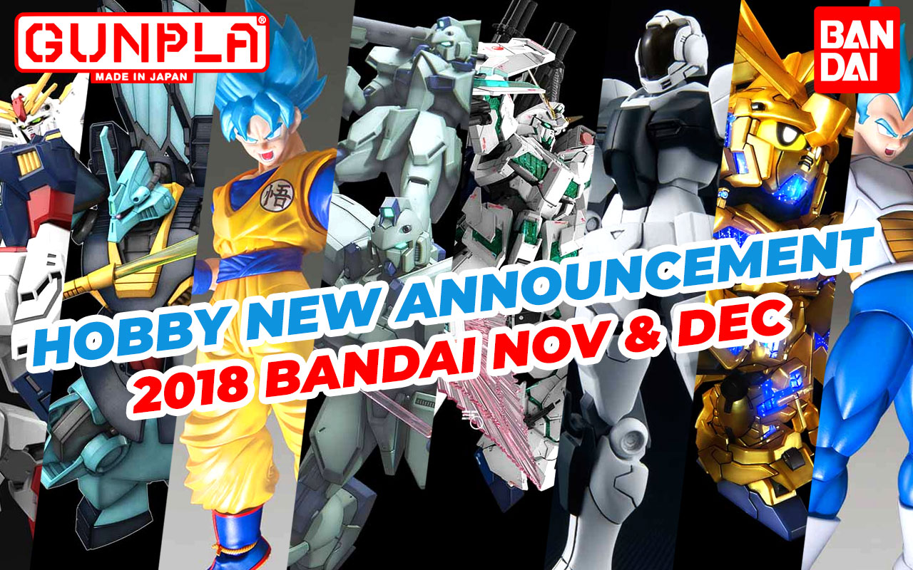 Hobby Items November & December 2018 New Announcement