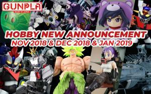 Hobby Items November 2018 ~ January 2019 New Announcement