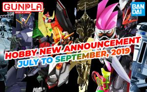 BANDAI Hobby Mar 2019 Announcement: July ~ September 2019