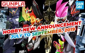 BANDAI Hobby Mar 2019 Announcement: July ~ September 2019