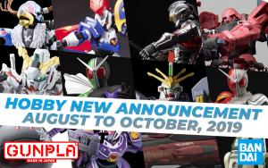 BANDAI Hobby May 2019 Announcement: August ~ Ocbober 2019